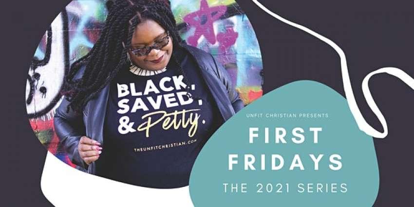 Unfit Christian Presents First Fridays