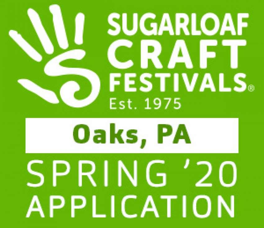 Sugarloaf Crafts Festival - Oaks, PA - Spring 2020